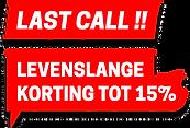LAST CALL !! LEVENSLANGE KORTING TOT 15%
