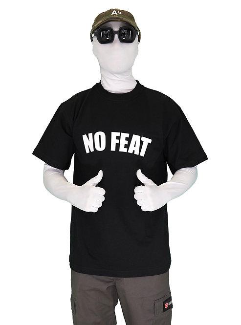 "T-SHIRT ""NO FEAT BLACK"""