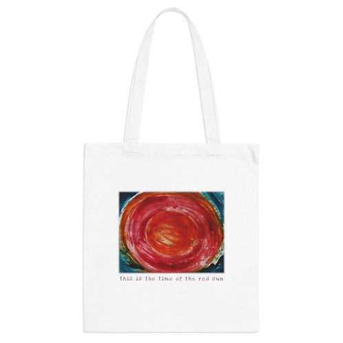 This is the Time of the Red Sun - Tote Bag