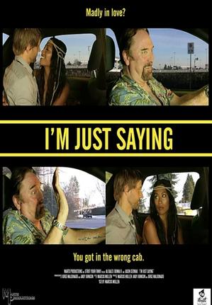 I'm Just Saying (2015)