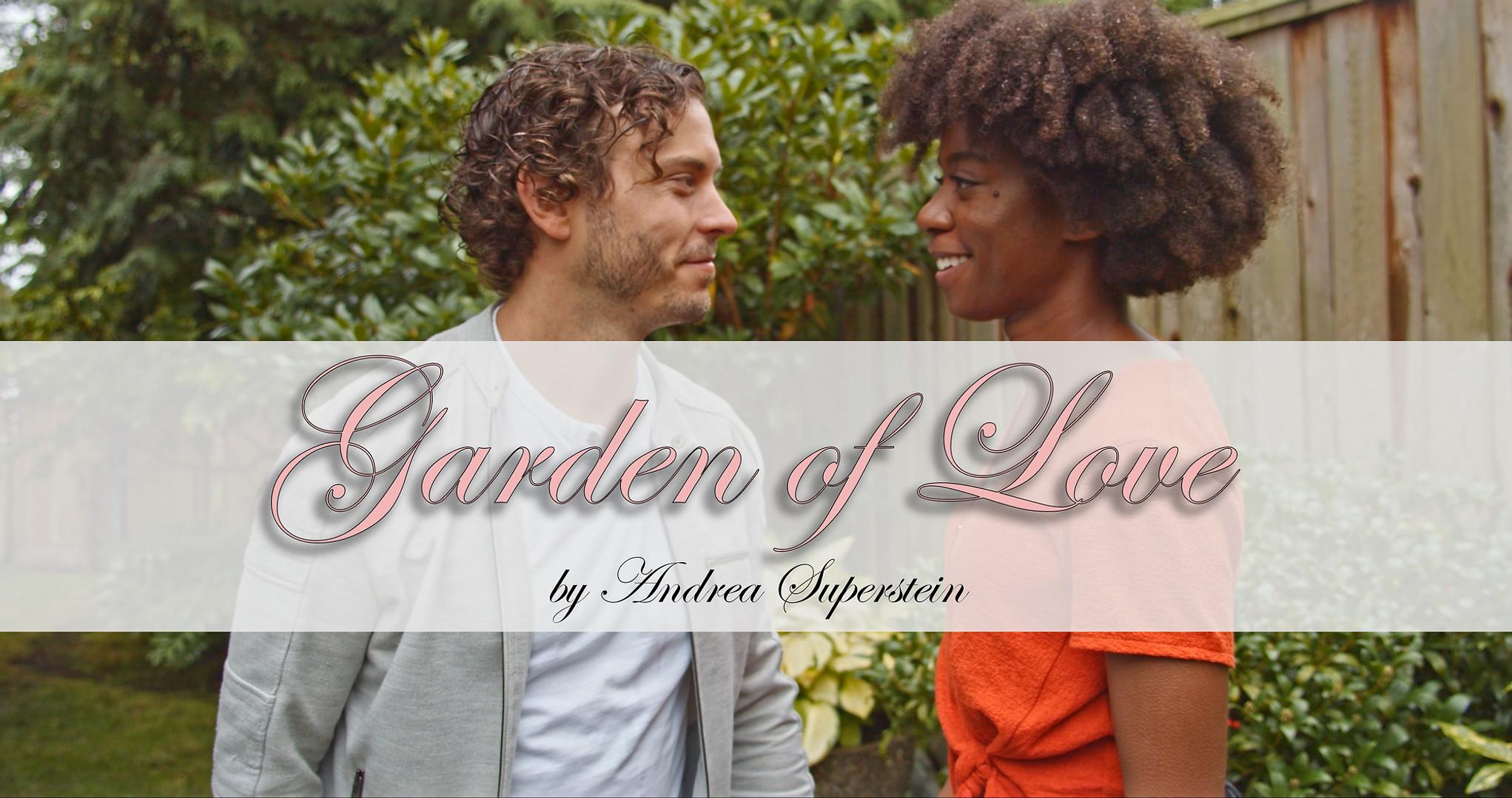 Garden of Love - Music Video