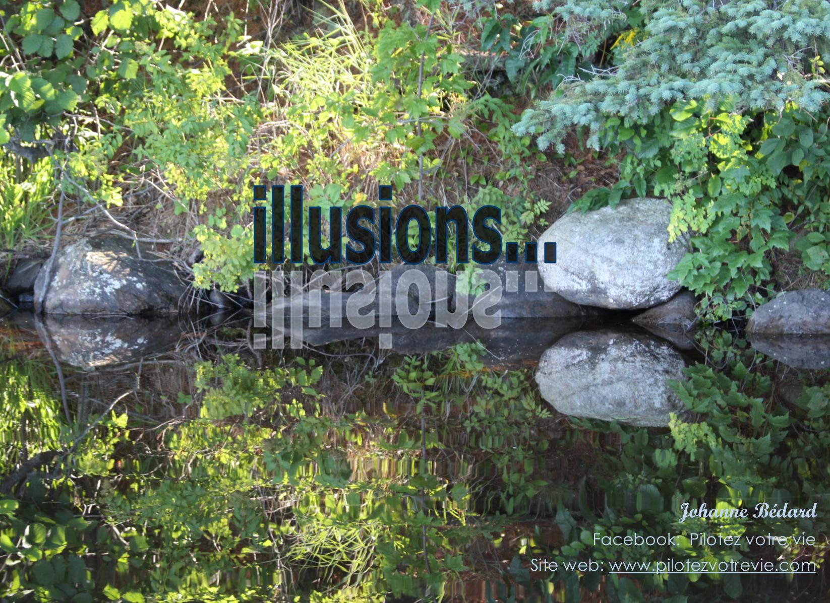 illusions...