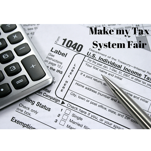 Make My Tax System Fair
