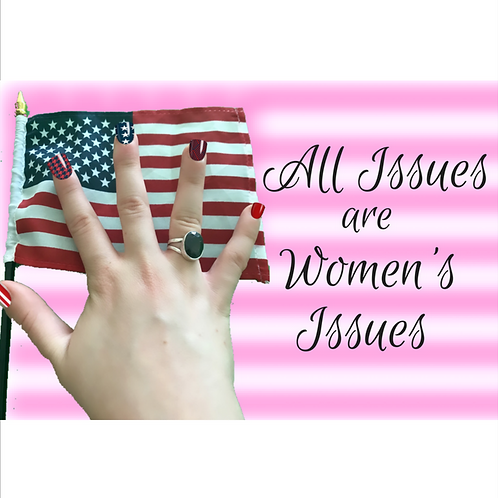 All Issues are Women's Issues