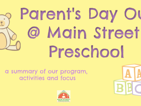 Parent's Day Out @ Main Street Preschool