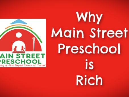 Why Main Street Preschool is Rich