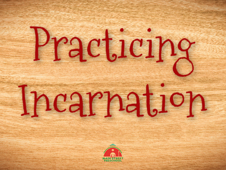 Practicing Incarnation