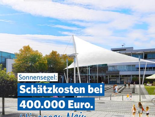 """Sonnensegel am Stadtplatz """"Kostenexplosion"""""""