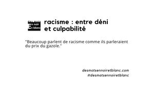 Racisme : entre déni et culpabilité