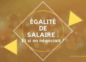 Egalité de salaire : Si on négociait ?