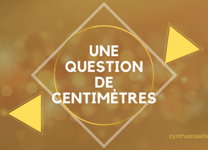 Une question de centimètres