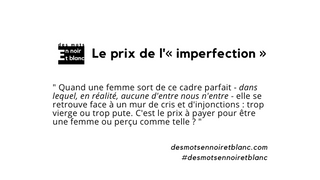 Le prix de l'« imperfection »