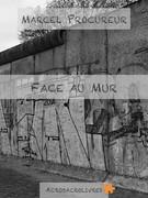 Face au mur couverture