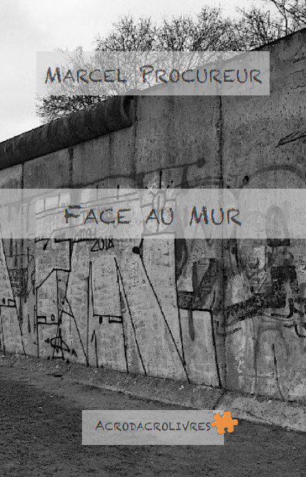 Face au mur couverture