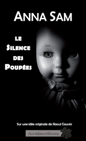Le silence des poupées-Anna Sam
