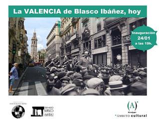 """Exposición """"La Valencia de Blasco Ibáñez, hoy"""""""