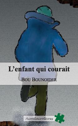 L'enfant qui courait-Bou Bounoider