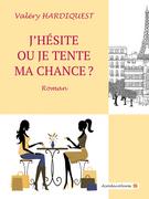 J'hésite_ou_je_tente_ma_chance_web.png