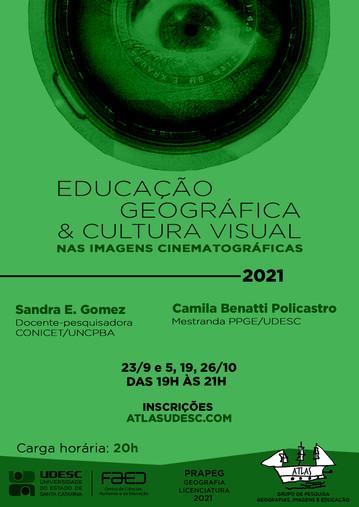 Cartaz - Educação geográfica e cultura visual - Ana Paula Chaves - 2021.jpg