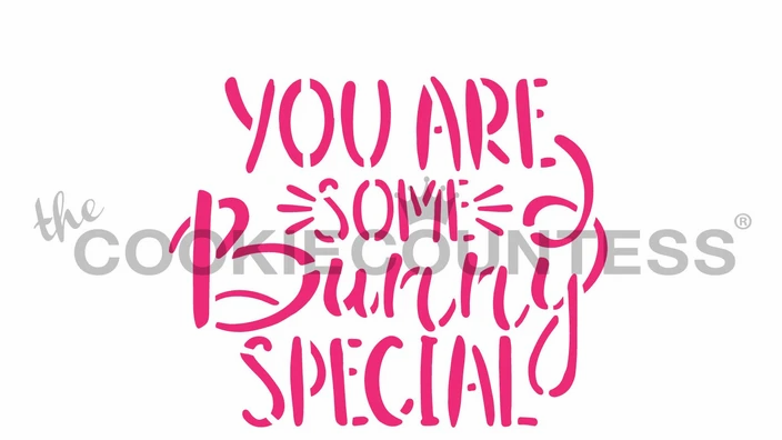 you are some bunny special