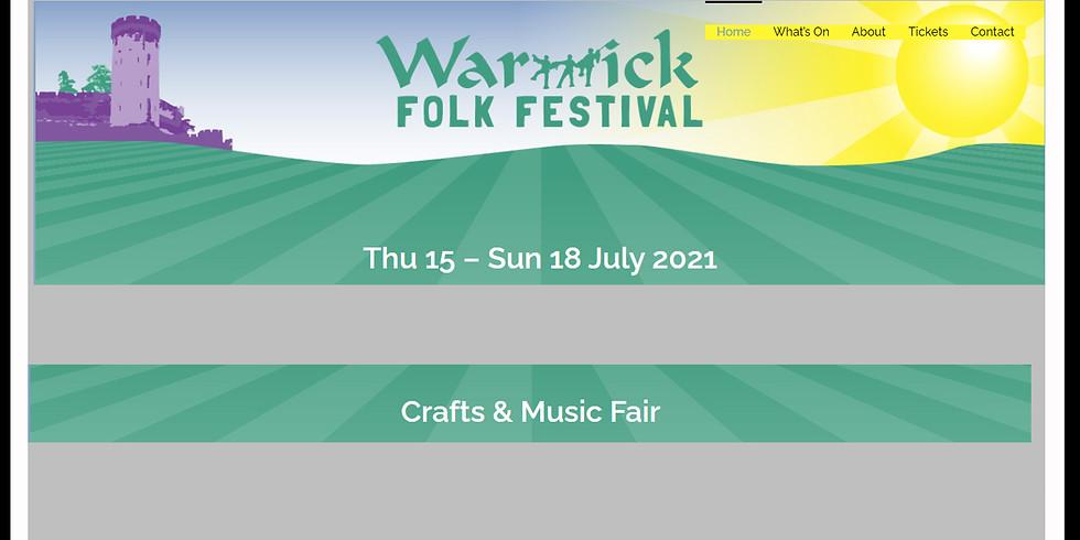 Warwick Folk Festival Thu 15 – Sun 18 July 2021