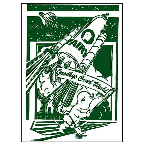 Goodbye Cruel World Print - Green