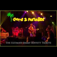 GONE 2 PARADISE - TRIBUTE TO JIMMY BUFFETT