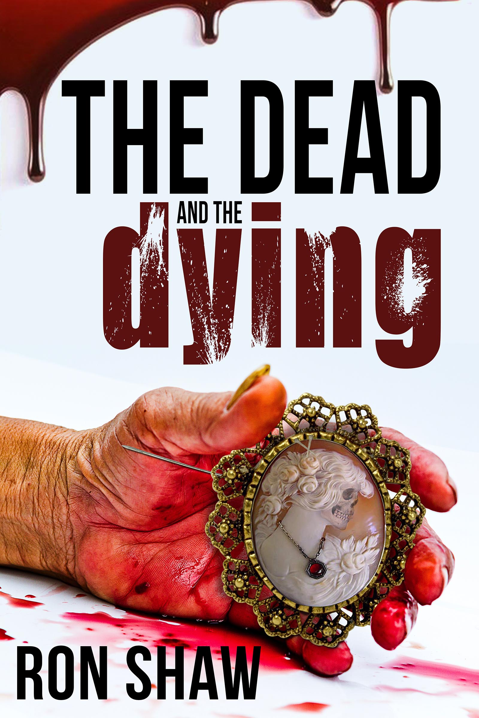 The Dead & the Dying
