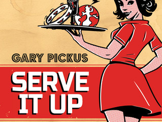 "GARY PICKUS - ""SERVE IT UP"""
