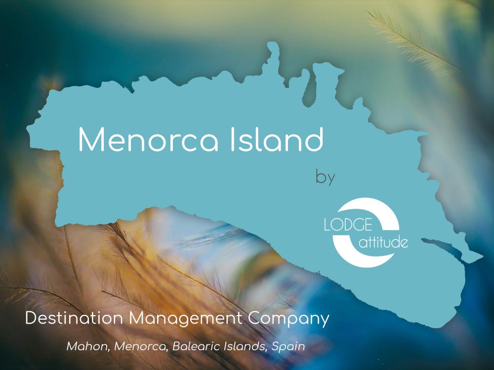 Menorca Island - agence réceptive - Dmc - Minorque