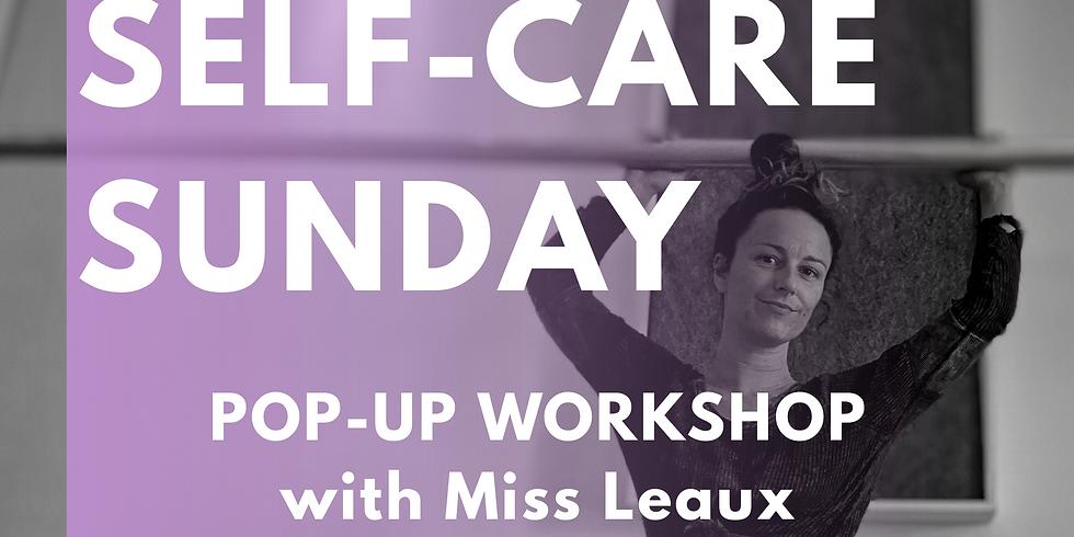 Self-Care Sunday Pop-Up Workshop