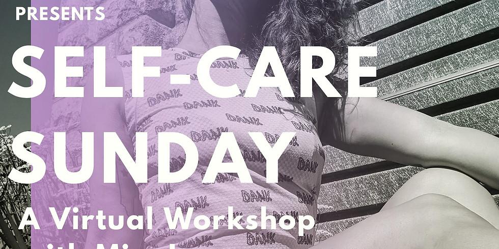 Self-Care Sunday: A Virtual Workshop