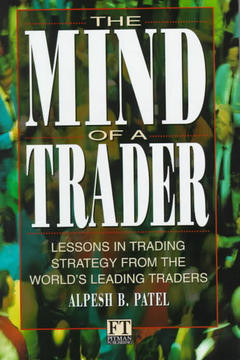 Mind of a Trader by Alpesh Patel