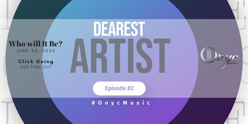 Dearest Artist - Episode #2