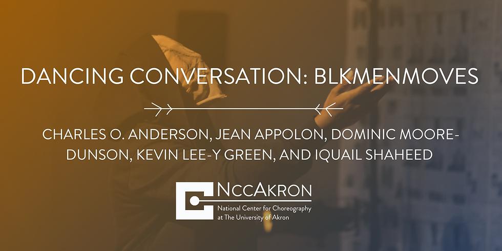 Dancing Conversation: BLKmenMOVES
