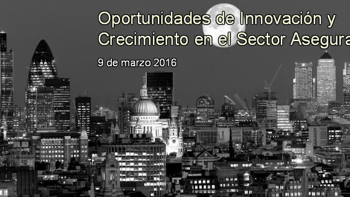 """Jornada """"Oportunidades de Innovación y Crecimiento en el Sector Asegurador"""""""