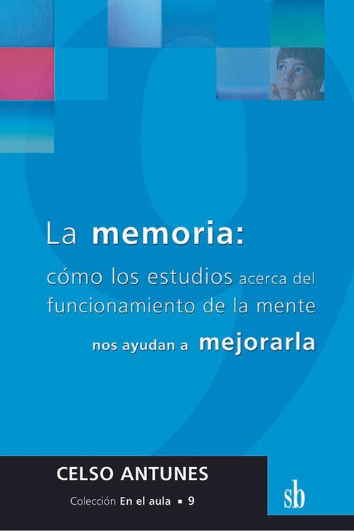La memoria. Cómo los estudios acerca de la mente