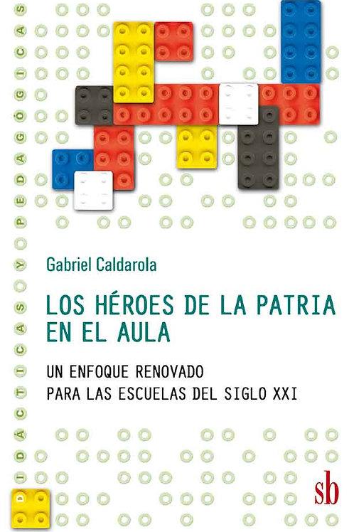 Los heroes de la Patria en el aula