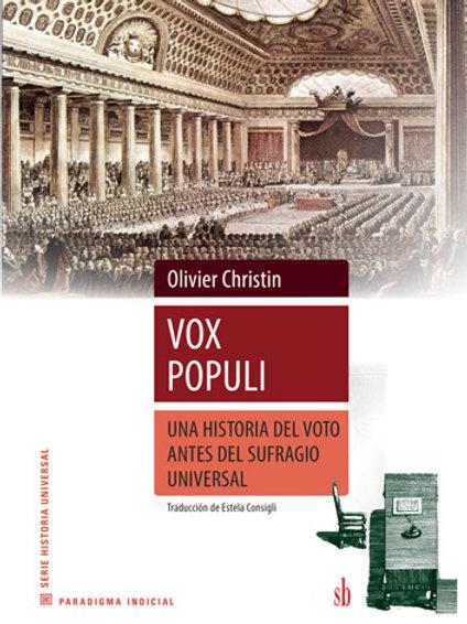 Vox Populi. Una historia del voto...