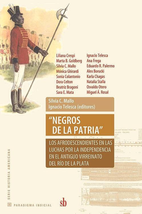 """""""Negros de la Patria"""", de Mallo y Telesca (eds.)"""