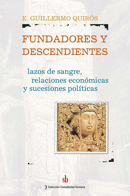 Fundadores y descendientes, Quirós