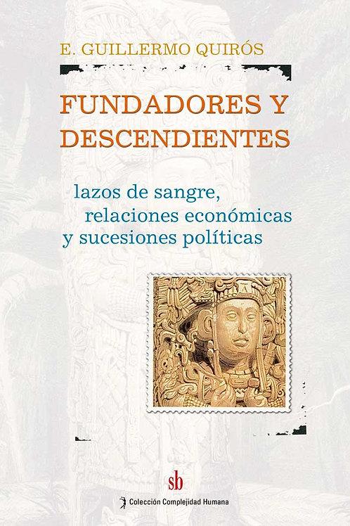 Fundadores y descendientes, Quirós