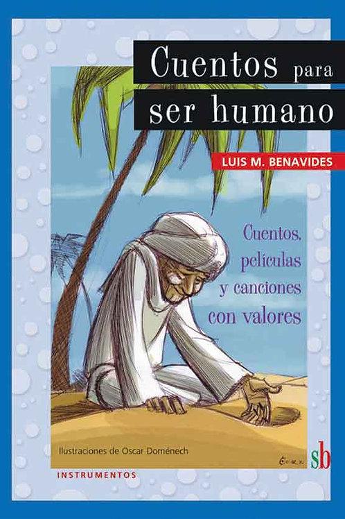 Cuentos para ser humano, de Luis M. Benavides