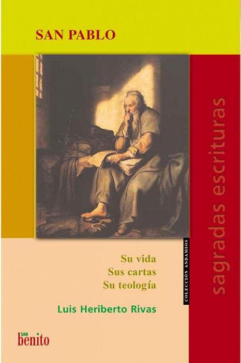 San Pablo, Su vida, sus cartas, su teología