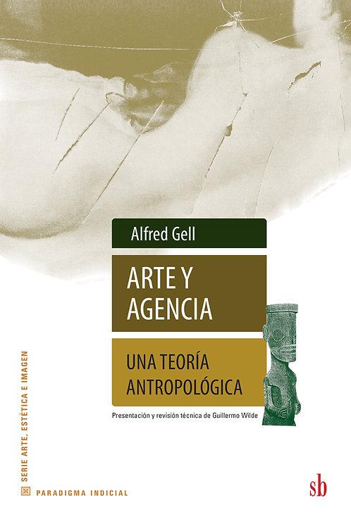 Arte y agencia, de Alfred Gell