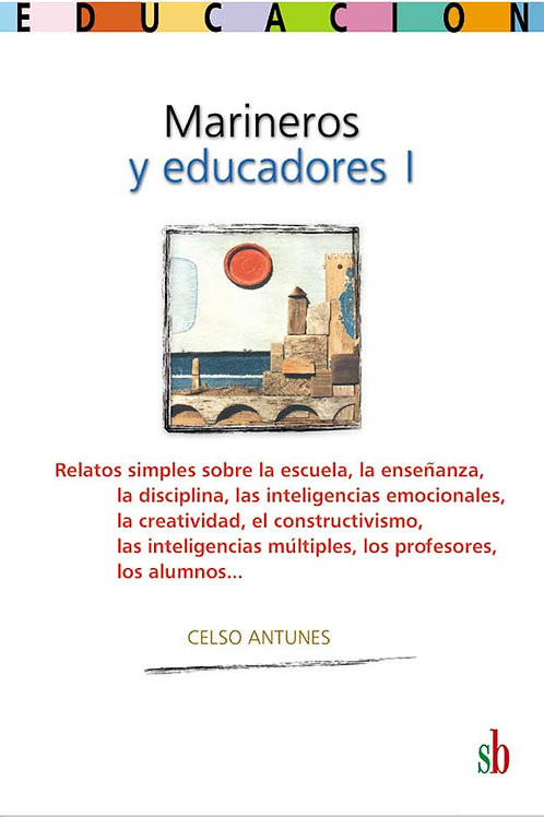 Marineros y educadores I, Celso Antunes