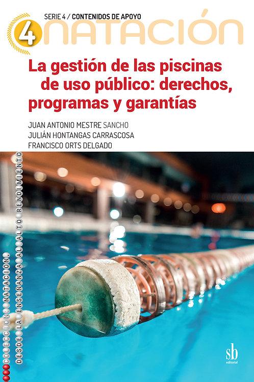 La gestión de las piscinas de uso público: derechos,  programas y garantías