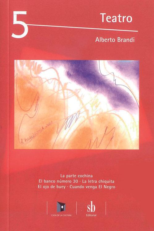 Teatro 5. Obras y pinturas de Alberto Brandi