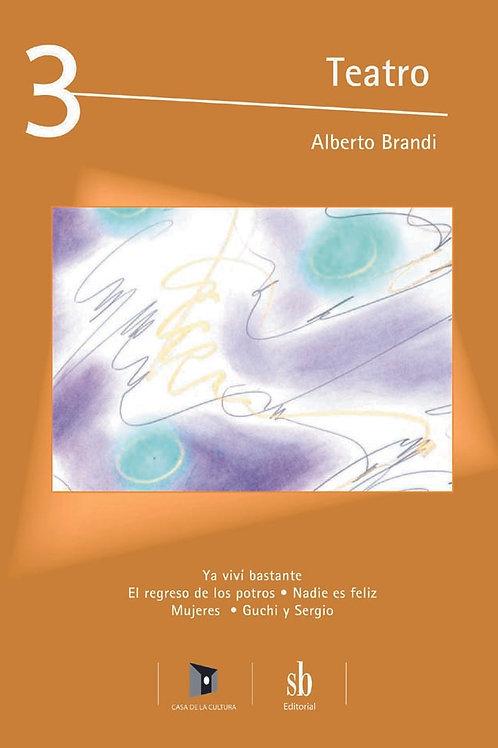 Teatro 3. Obras y pinturas de Alberto Brandi