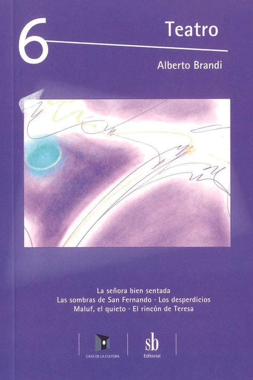 Teatro 6. Obras y pinturas de Alberto Brandi